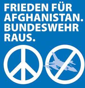Frieden für Afghanistan. Bundeswehr raus.