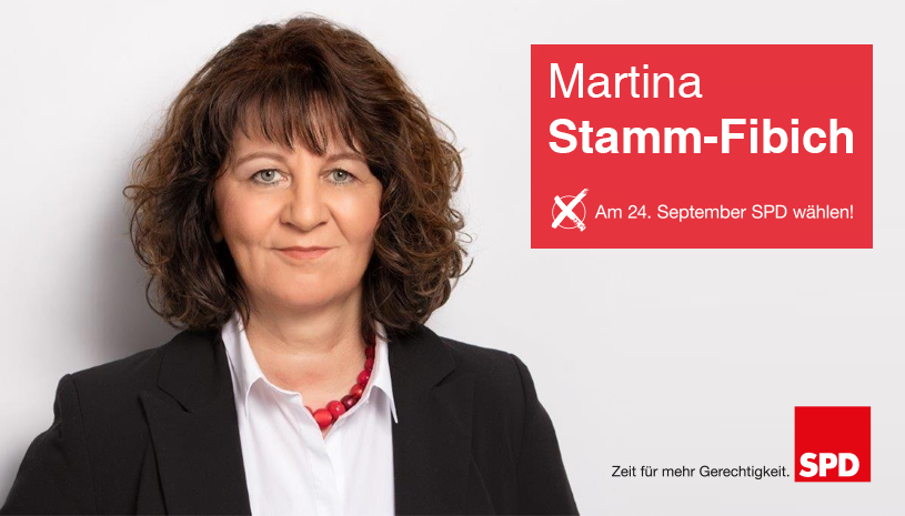 Martina Stamm-Fibich: Am 24. September SPD wählen!