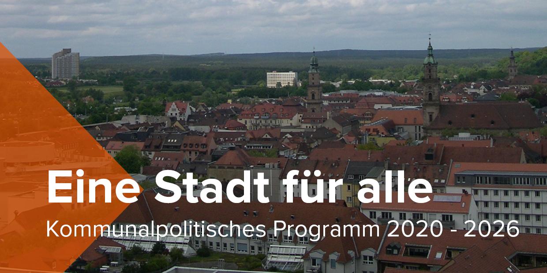 Eine Stadt für alle: Kommunalpolitisches Programm der SPD Erlangen für 2020 bis 2026